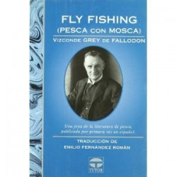 Fly Fishing (Pesca con Mosca)