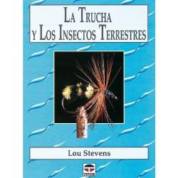 La trucha y los insectos...