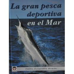 La gran pesca deportiva en...